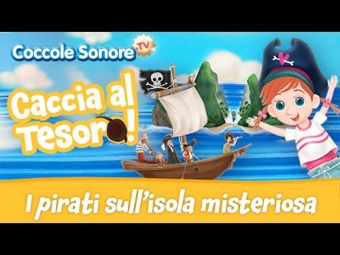 I Pirati nel Mar dei Sargassi sull'isola misteriosa - Fiabe e racconti per bambini di Coccole Sonore