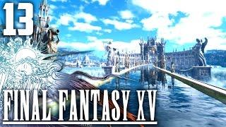 TRAVERSONS L'OCÉAN   Final Fantasy XV #13
