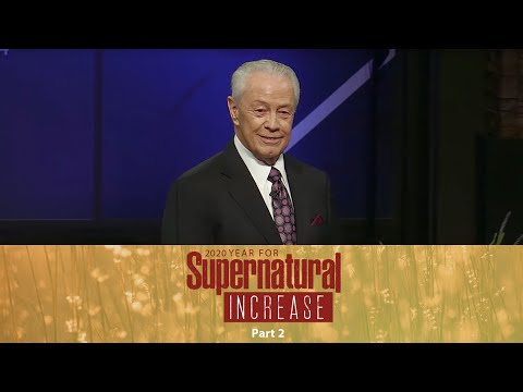2020 Year For Supernatural Increase Part 2