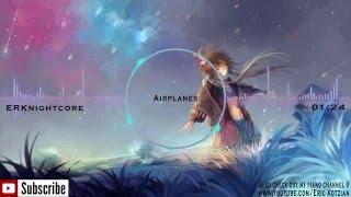 Nightcore - Airplanes - B.o.B (feat. Hayley Williams)