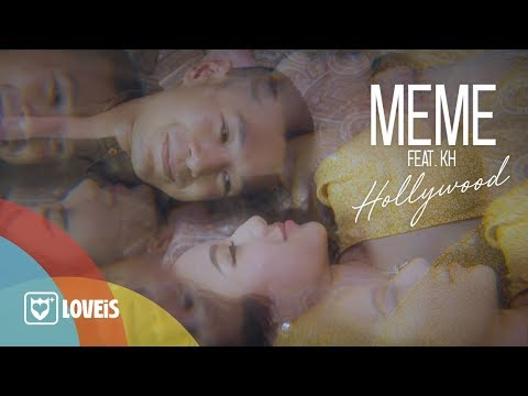 MEME - Hollywood Feat. KH [Official MV]