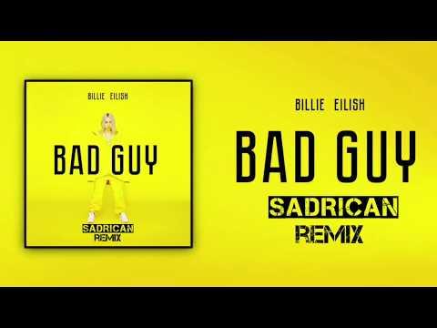 billie-eilish-bad-guy-sadrican-remix