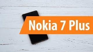 Розпакування смартфона Nokia 7 Plus / Unboxing Nokia 7 Plus