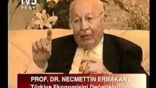 30 Prof  Dr  NECMETTİN ERBAKAN   TV 5 EKONOMİ 2004 clip2