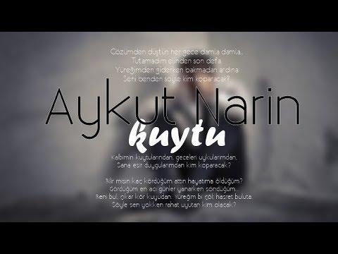 Aykut Narin - Kuytu (YENİ)