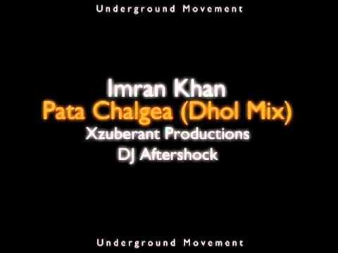 YouTube - Imran Khan - Pata Chalgea (Dhol Remix).flv