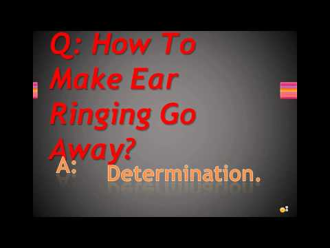 how-to-make-ear-ringing-go-away?