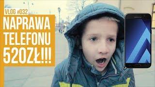 NAPRAWA TELEFONU ZA 520ZŁ. / VLOG #032