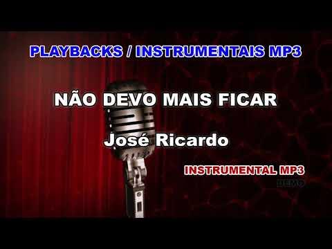 ♬-playback-/-instrumental-mp3---nÃo-devo-mais-ficar---josé-ricardo