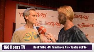 Raúl Taibo - Mi Familia es Así - Los Abril - Teatro del Sol Carlos Paz