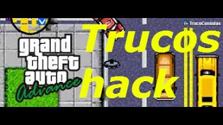 trucos para gta advance (gameboy advance)