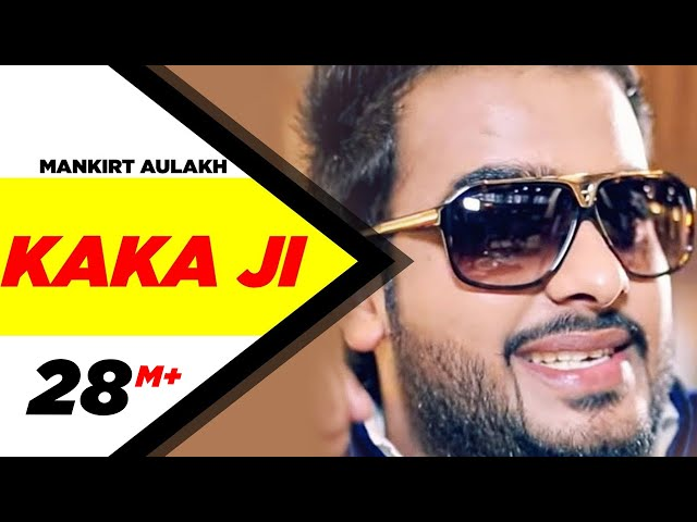 Kaka Ji | Mankirt Aulakh | Full Official Music Video 2014