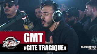 """GMT """"Cité tragique"""" #PlanèteRap"""