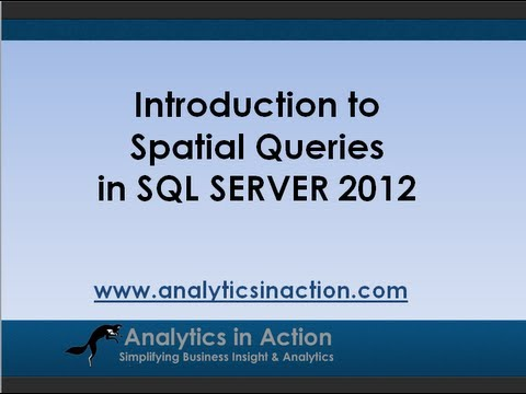 Introduction to  spatial queries  in SQL Server 2012