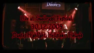 Se Josta Ei Puhuta - Valvovan Silmän Alla (30.12.2009 Suolirassi Festival Dantes Highlight)