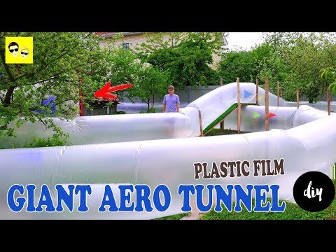 GIANT AERO TUNNEL OF PLASTIC FILM - DIY
