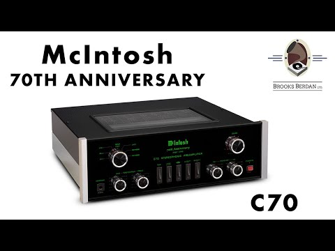 McIntosh 70th Anniversary C70 Preamplifier UNBOXING & REVIEW - Brooks Berdan Ltd.