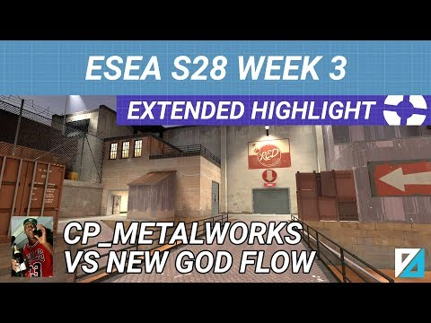 [TF2] ESEA MATCH POV - S28 W3 on CP_METALWORKS: vs New God Flow