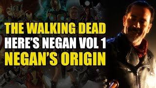 The Origin of Negan (The Walking Dead: Negan's Origin Vol 1)