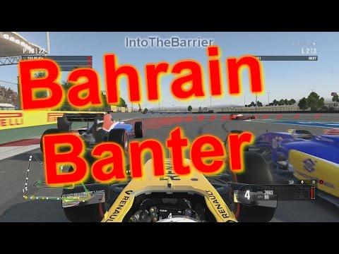 F1 Game 2016 - Bahrain Banter