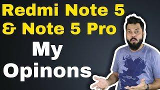 REDMI NOTE 5 PRO & REDMI NOTE 5  - MY OPINIONS