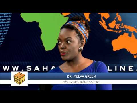 """Traditional Healing Practices Are One Of The Richest Resources Africa Has"" - Dr. Melva Green"