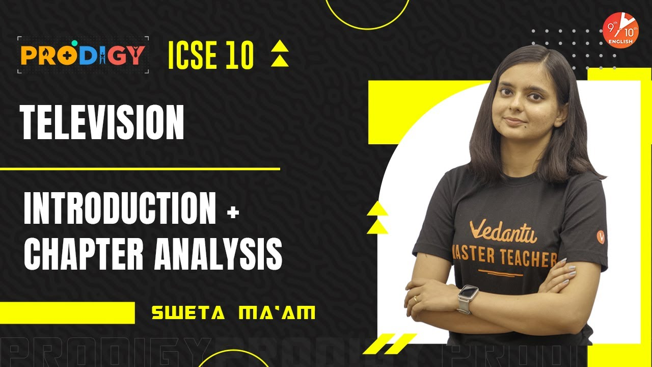 Television Introduction & Chapter Analysis   ICSE Class 10 English   Treasure Trove Poems   Veda