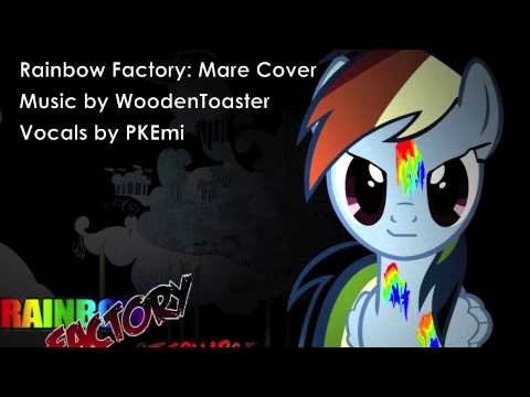 Rainbow Factory [Mare Cover]