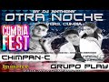Download Grupo Play ft Chimpan C   Otra Noche (Version Cumbia)