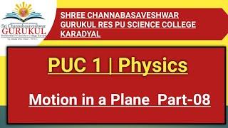 02 Physics PUC I Course (Prof-GT Sir)26-11-2020