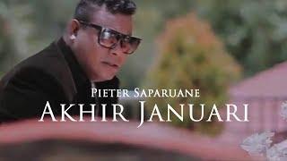 Download Lagu PIETER SAPARUANE - Akhir Januari (Official Music Video) mp3