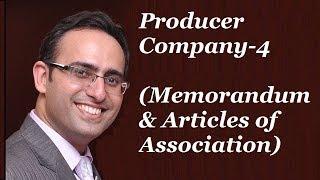 Producer Company-4 (Memorandum & Articles of Association)
