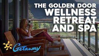 Golden Door Wellness Retreat & Spa | Getaway 2019