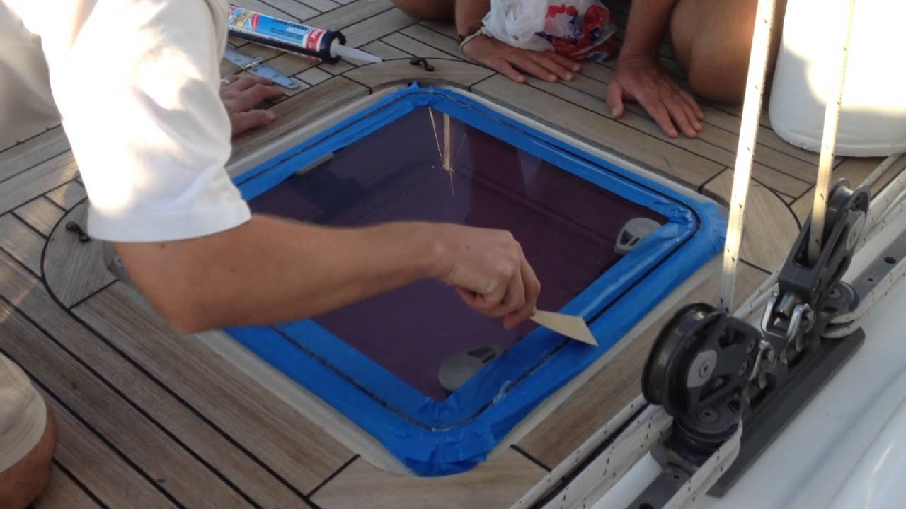How To Reseal A Topside Hatch Window Video 23 Sailing