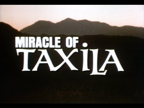 MIRACLE OF TAXILA (Award-Winning Inspirational Documentary)