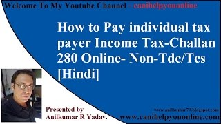 how to pay individual tax payer income tax challan 280 online non tdc tcs hindi