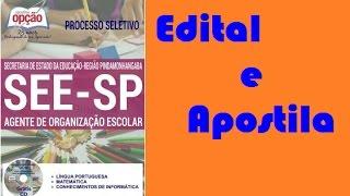 Edital concurso SEE SP 2017: Apostila Agente de Organização Escolar