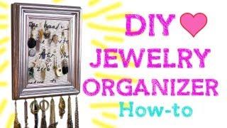 Diy: Jewelry Organizing Frame