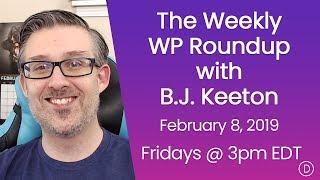 الأسبوعية WP تقرير اخبارى مع B. J. كيتون (8 فبراير 2019)