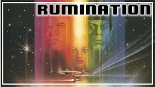 Rumination Analysis on Star Trek The Motion Picture