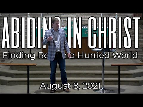 Abiding in Christ: Finding Rest in a Hurried World