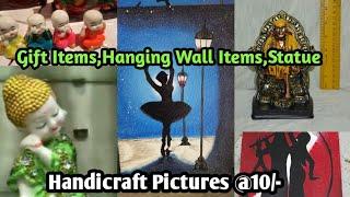 Gift Items ,Hanging Wall items,Statue & Handicraft Pictures Wholesale Market In Sadar Bazar Delhi