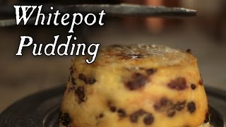 Whitepot Bread Pudding - 18th Century Cooking Series S2e10