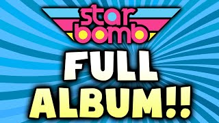 Starbomb - FULL ALBUM (Official)