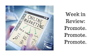 Week in Review: Promote. Promote. Promote.