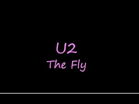 U2-The fly (Lyrics)