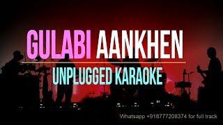 Gulabi Aankhen | Unplugged Karaoke | Mohammad Rafi | Atif Aslam | Sanam Puri
