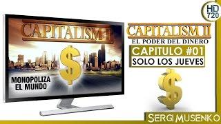 Capitalism II - Capitulo 1 - Español
