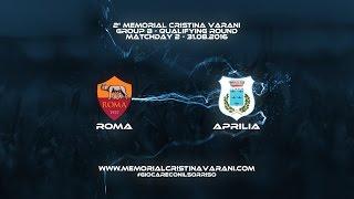 AS Roma-FC Aprilia Calcio 9-0 (Memorial Cristina Varani)
