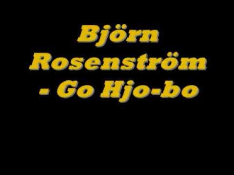 Björn Rosenström Go Hjobo